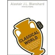 Classical World: All That Matters by Blanshard, Alastair, 9781444177961