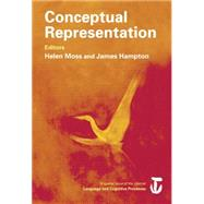 Conceptual Representation: A Special Issue of Language And Cognitive Processes by Hampton,James A., 9781138877962