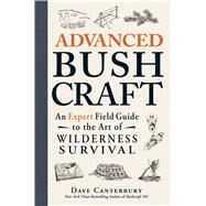Advanced Bushcraft by Canterbury, Dave, 9781440587962