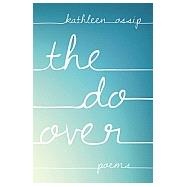 The Do-over by Ossip, Kathleen, 9781936747962
