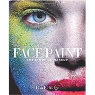 Face Paint by Eldridge, Lisa, 9781419717963
