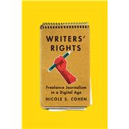 Negotiating Writers' Rights by Cohen, Nicole S., 9780773547964