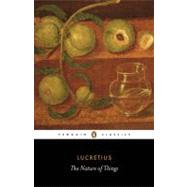 The Nature of Things by Lucretius (Author); Stallings, A. E. (Translator); Jenkyns, Richard (Introduction by), 9780140447965