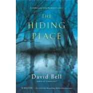 The Hiding Place by Bell, David, 9780451237965