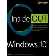 Windows 10 Inside Out by Bott, Ed; Siechert, Carl; Stinson, Craig, 9780735697966