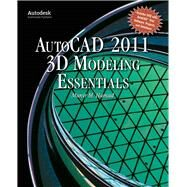 Autocad 2011 3d Modeling Essentials by Hamad, Munir M., 9780763797966