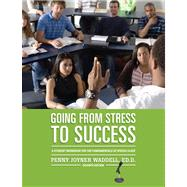 Going from Stress to Success by Waddell, Penny Joyner, 9781269447966