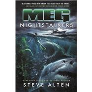 MEG: Nightstalkers by Alten, Steve, 9780765387967