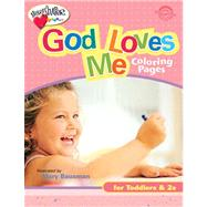 God Loves Me Coloring Pages by Bausman, Mary, 9780784717967