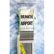 Munich Airport by Baxter, Greg, 9781455557967