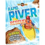 Rapid River Rescue by Townsend, John, 9781609927967