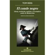 El conde negro / The Black Count by Reiss, Tom, 9788433907967