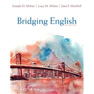 Bridging English, Pearson eText with Loose-Leaf Version -- Access Card Package by Milner, Joseph O.; Milner, Lucy F.; Mitchell, Joan F., 9780134197968