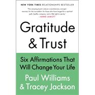 Gratitude & Trust by Williams, Paul; Jackson, Tracey, 9780147517968