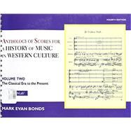 Anthology of Scores Volume II for History of Music in Western Culture by Bonds, Mark Evan, PhD, 9780205927968
