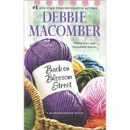 Back on Blossom Street by Macomber, Debbie, 9780778317968