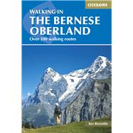 Walking in the Bernese Oberland by Reynolds, Kev, 9781852847968