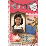 Pearlie the Spy by Wang, Gabrielle, 9780143307969