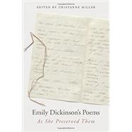 Emily Dickinson's Poems by Dickinson, Emily; Miller, Cristanne, 9780674737969