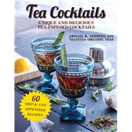 Tea Cocktails by Gehring, Abigail R., 9781510737969