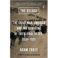 The Deluge by Tooze, Adam, 9780143127970