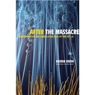 After the Massacre by Kwon, Heonik, 9780520247970