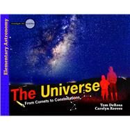The Universe by Derosa, Tom; Reeves, Carolyn, 9780890517970