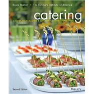 Catering by Mattel, Bruce; Culinary Institute of America, 9781118137970