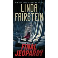 Final Jeopardy by Fairstein, Linda, 9781501197970