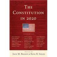 The Constitution in 2020 by Balkin, Jack M.; Siegel, Reva B., 9780195387971