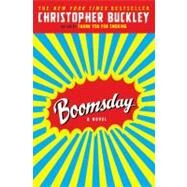 Boomsday by Buckley, Christopher, 9780446697972