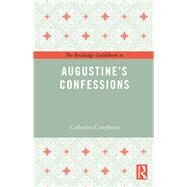 The Routledge Guidebook to Augustine's Confessions by Conybeare; Catherine, 9781138847972
