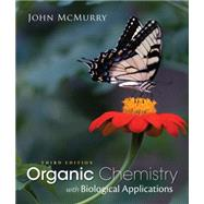 Study Guide with Solutions Manual for McMurry's Organic Chemistry: With Biological Applications, 3rd by McMurry, John E., 9781305087972
