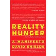 Reality Hunger by Shields, David, 9780307387974