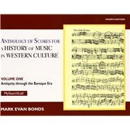 Anthology of Scores Volume I for History of Music in Western Culture by Bonds, Evan, 9780205927975
