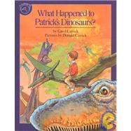 What Happened to Patrick's Dinosaurs? by Carrick, Carol, 9780899197975