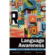 Language Awareness Readings for College Writers by Eschholz, Paul; Rosa, Alfred; Clark, Virginia, 9781457697975