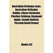 Australian Orthodox Jews by , 9781156007976