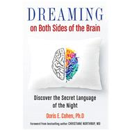 Dreaming on Both Sides of the Brain by Cohen, Doris E., 9781571747976