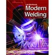 Modern Welding by Bowditch, William A.; Bowditch, Kevin E.; Bowditch, Mark A., 9781605257976