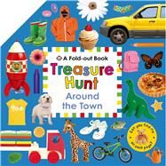 Treasure Hunt: Around the Town by Priddy, Roger, 9780312517977