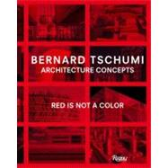Architecture Concepts by Tschumi, Bernard, 9780847837977