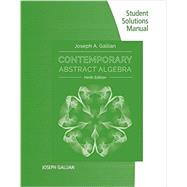 Student Solutions Manual for Gallian's Contemporary Abstract Algebra, 9th by Gallian, Joseph, 9781305657977