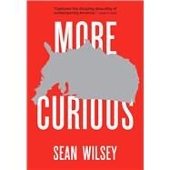 More Curious by Wilsey, Sean, 9781477307977