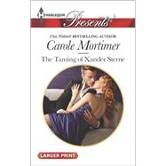 The Taming of Xander Sterne by Mortimer, Carole, 9780373137978