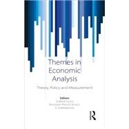 Themes in Economic Analysis: Theory, Policy and Measurement by Guha,Subrata, 9781138887978