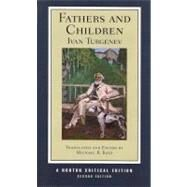 Fathers/Children Nce 2E Pa by Turgenev,Ivan, 9780393927979