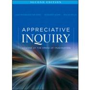 Appreciative Inquiry : Change at the Speed of Imagination