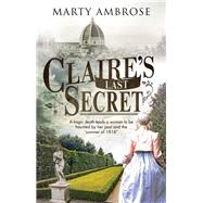 Claire's Last Secret by Ambrose, Marty, 9780727887979