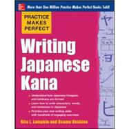 Practice Makes Perfect Writing Japanese Kana by Lampkin, Rita, 9780071827980